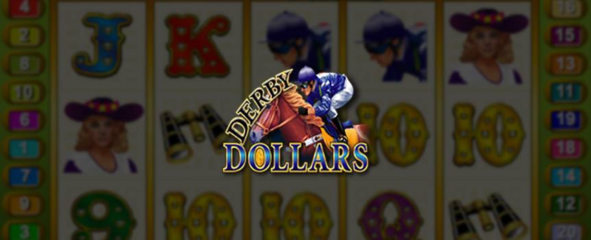 The stakes are sky high in Our Casino's Derby Dollars online Slot, making right now the perfect time for a day at the races. Derby Dollars is all about the ponies and if you play them right you could be the lucky player to hit the progressive jackpot, which will reward you with a handsome purse. Play Derby Dollars today and make your own run to the winner's circle in this fast-paced take on the sport of kings. You could be the lucky one to walk away with quite a large sum of extra coin.